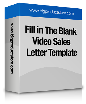 Fill In The Blanks Video Sales Letter Bigproductstore Com