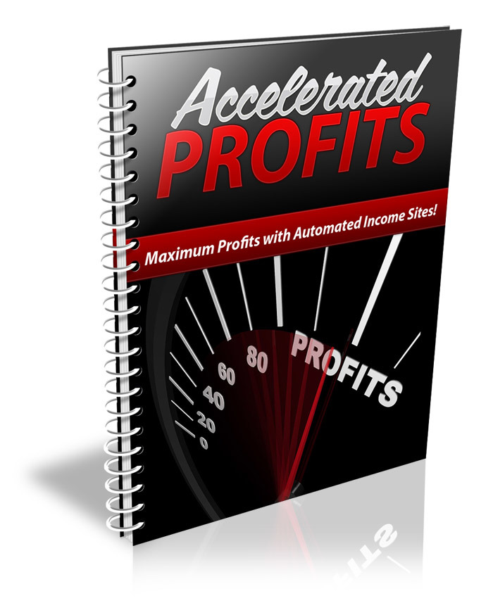 Accelerated Profits