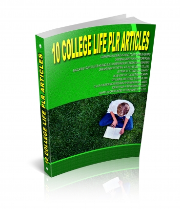 10 College Life PLR Articles