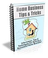 Home Business Tips & Tricks Newsletter