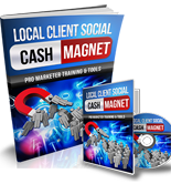 Local Client Social Cash Magnet