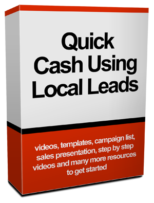 Quick Cash Using Local Leads