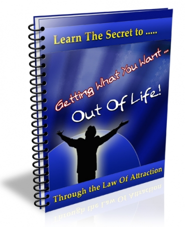 Getting What You Want Out Of Life Newsletter
