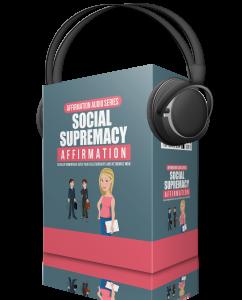 SocialSupremacyAffirm