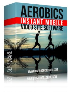 AerobicsInstantMobileVideoSiteSoftware
