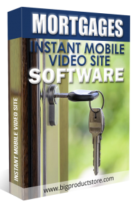 MortgagesInstantMobileVideoSiteSoftware