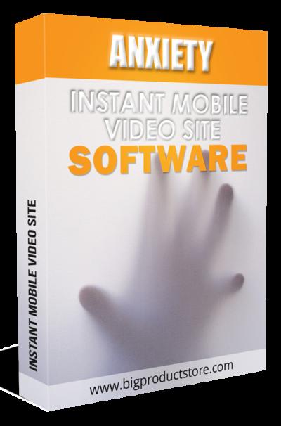 AnxietyInstantMobileVideoSiteSoftware