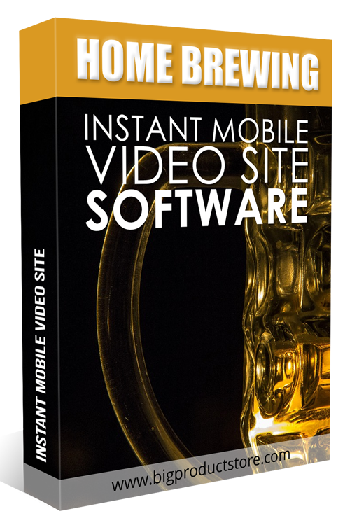 HomeBrewingInstantMobileVideoSiteSoftware