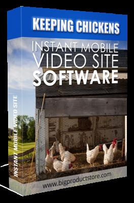 KeepingChickensInstantMobileVideoSiteSoftware