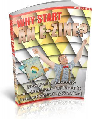 WhyStartAnEzine